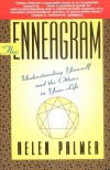 The Enneagram: Understanding Yourself and the Others In Your Life - Helen Palmer