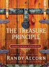 The Treasure Principle: Unlocking the Secret of Joyful Giving (LifeChange Books) - Randy Alcorn