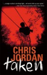Taken - Chris  Jordan