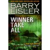 Winner Take All (previously published as Rain Storm/Choke Point (John Rain, #3)) - Barry Eisler