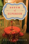 South of Superior - Ellen Airgood
