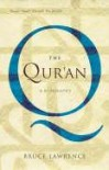 The Qur'an: A Biography - Bruce B. Lawrence