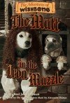 The Mutt in the Iron Muzzle (Adventures of Wishbone) - Michael Jan Friedman