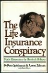 The Insurance Conspiracy Made Elementary by Sherlock Holmes - Peter Spielmann;Aaron Zelman;Dean Sharp