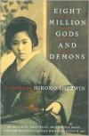 Eight Million Gods and Demons - Hiroko Sherwin