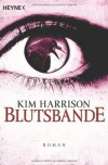 Blutsbande (The Hollows, #10) - Kim Harrison