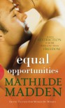 Equal Opportunities - Mathilde Madden