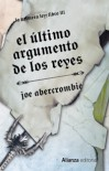 El último argumento de los reyes (La primera ley, #3) - Joe Abercrombie