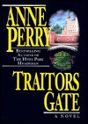Traitors Gate (Charlotte & Thomas Pitt, #15) - Anne Perry