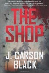 The Shop - J. Carson Black