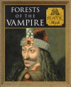 Forests Of The Vampire (Myth and Mankind) - Charles Phillips, Michael Kerrigan