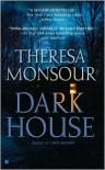 Dark House - Theresa Monsour
