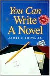 You Can Write a Novel - James V. Smith Jr.