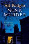 Wink Murder - Ali Knight