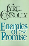 Enemies of Promise - Cyril Connolly