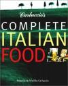 Carlucio's Complete Italian Food - Priscilla Carluccio;Antonio Carluccio