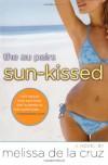 Sun-Kissed (Au Pairs, #3) - Melissa  de la Cruz
