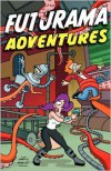 Futurama Adventures - Matt Groening