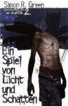 Ein Spiel Von Licht Und Schatten (Geschichten aus der Nightside, #2) - Simon R. Green, Oliver Hoffmann