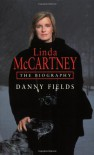 Linda McCartney - Danny Fields