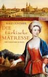 Die türkische Mätresse: Historischer Roman (German Edition) - Ralf Günther