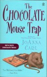 The Chocolate Mouse Trap - JoAnna Carl