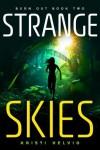 Strange Skies - Kristi Helvig