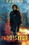 Inquisitor (Witch & Wolf) (Volume 1) - RJ Blain
