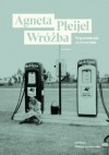 Wrozba - Agneta Pleijel