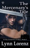 The Mercenary's Tale (In the Company of Men #1) - Lynn Lorenz