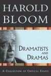 Dramatists and Dramas - Harold Bloom