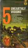 5 Unearthly Visions - Groff Conklin