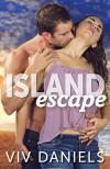 Island Escape: Island Series Prequel (#0.5) - Viv Daniels