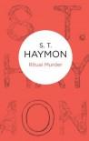 Ritual Murder (Inspector Ben Jurnet 2) (Bello) (Inspector Jurnet) - S.T. Haymon