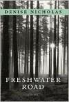 Freshwater Road - Denise Nicholas