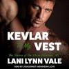 Kevlar Vest - Lani Lynn Vale