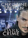 Dark Crime - Christine Feehan