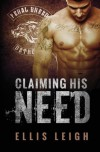 Claiming His Need - Ellis Leigh