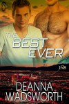 The Best Ever - Deanna Wadsworth