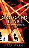 Crooked Heart: A Novel - Lissa Evans