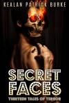 Secret Faces - Kealan Patrick Burke