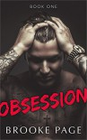 Obsession (The Obsession Series Book 1) - brooke page, Designs By Dana, Jennifer Hall