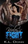 Keeley's Fight (The Protectors Series) - KL Donn, KA Matthews
