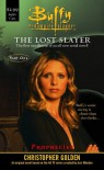 Prophecies: The Lost Slayer Part One - Christopher Golden