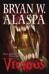 Vicious: A Novel of Suspense - W. Alaspa,  Bryan