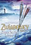 Ziemia skuta lodem - John Flanagan, Stanisław Kroszczyński