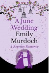 A June Wedding - Emily Murdoch