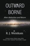 Outward Borne - R.J. Weinkam