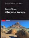 Press/Siever - Allgemeine Geologie - Thomas H. Jordan, Frank Press, Raymond Siever, John Grotzinger