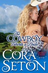 The Cowboy Inherits a Bride (Cowboys of Chance Creek Book 0) - Cora Seton